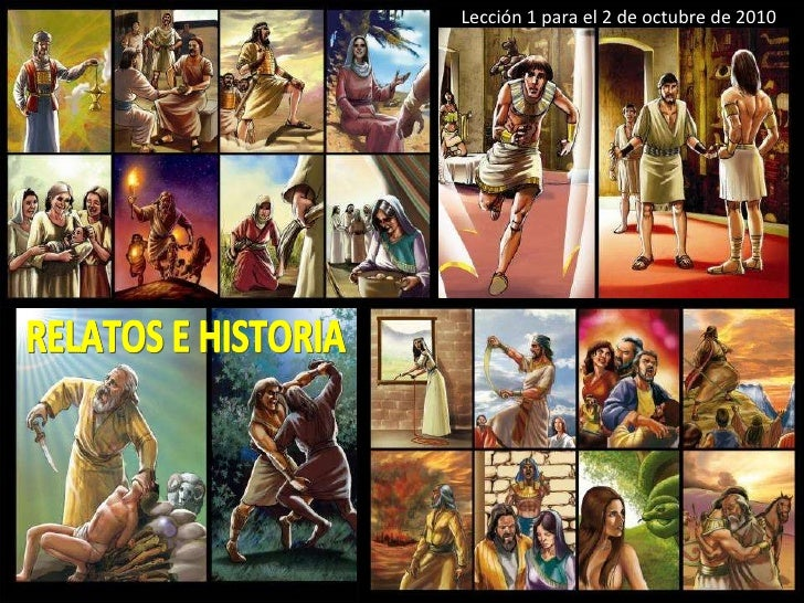 Lección 1 para el 2 de octubre de 2010 RELATOS E HISTORIA