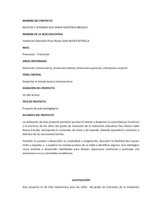 NOMBRE DEL PROYECTO RELATOS Y LEYENDAS QUE SABEN NUESTROS ABUELOS NOMBRE DE LA SEDE EDUCATIVA Institución Educativa Paso N...