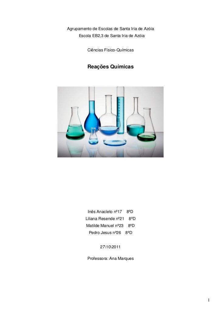 Agrupamento de Escolas de Santa Iria de Azóia      Escola EB2,3 de Santa Iria de Azóia          Ciências Físico-Químicas  ...
