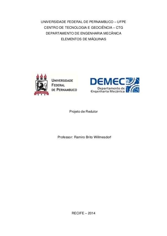 UNIVERSIDADE FEDERAL DE PERNAMBUCO – UFPE CENTRO DE TECNOLOGIA E GEOCIÊNCIA – CTG DEPARTAMENTO DE ENGENHARIA MECÂNICA ELEM...
