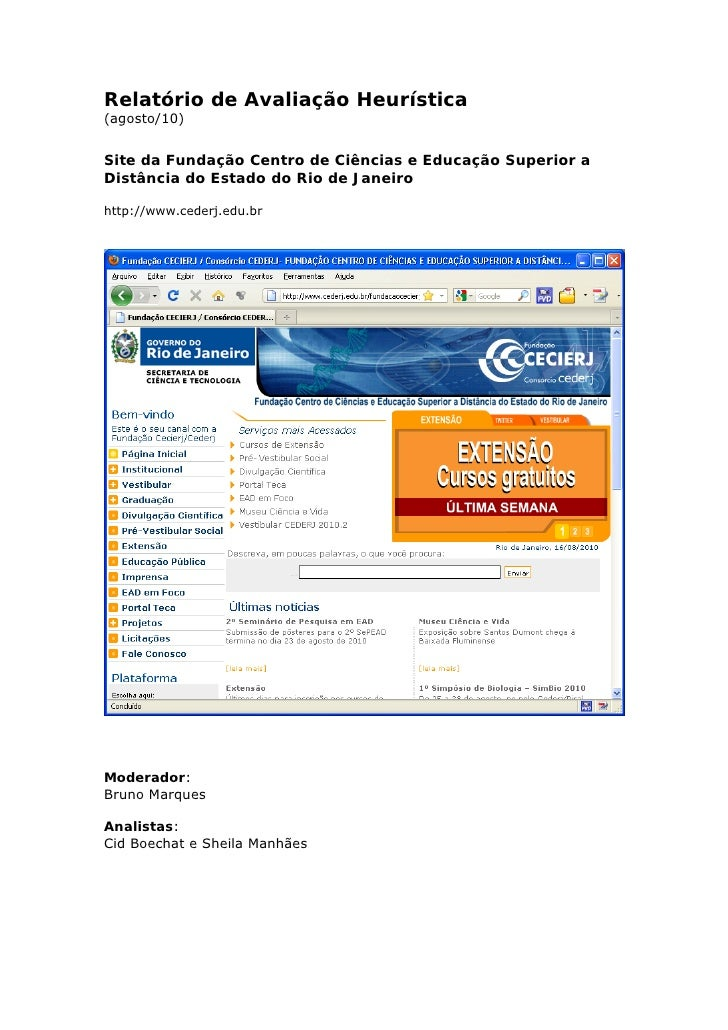 Relatório de Avaliação Heurística(agosto/10)Site da Fundação Centro de Ciências e Educação Superior aDistância do Estado d...