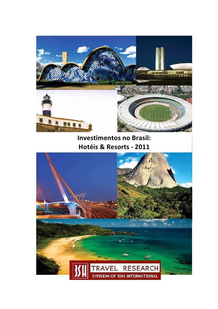 Investimentos no Brasil: Hotéis & Resorts - 2011