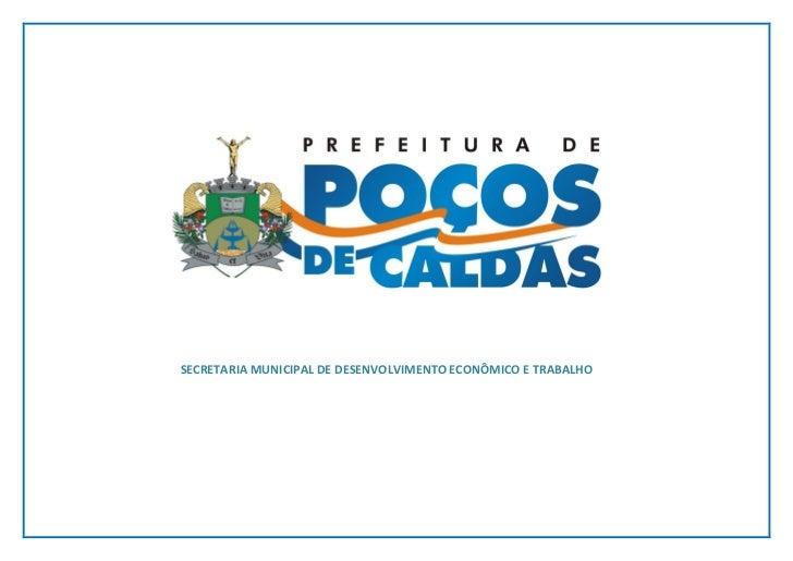 SECRETARIA MUNICIPAL DE DESENVOLVIMENTO ECONÔMICO E TRABALHO