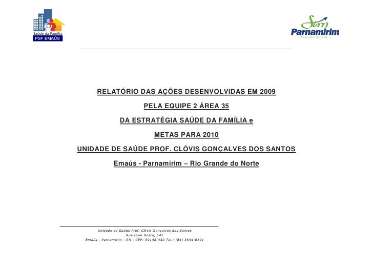 RELATÓRIO DAS AÇÕES DESENVOLVIDAS EM 2009                                PELA EQUIPE 2 ÁREA 35                    DA ESTRA...