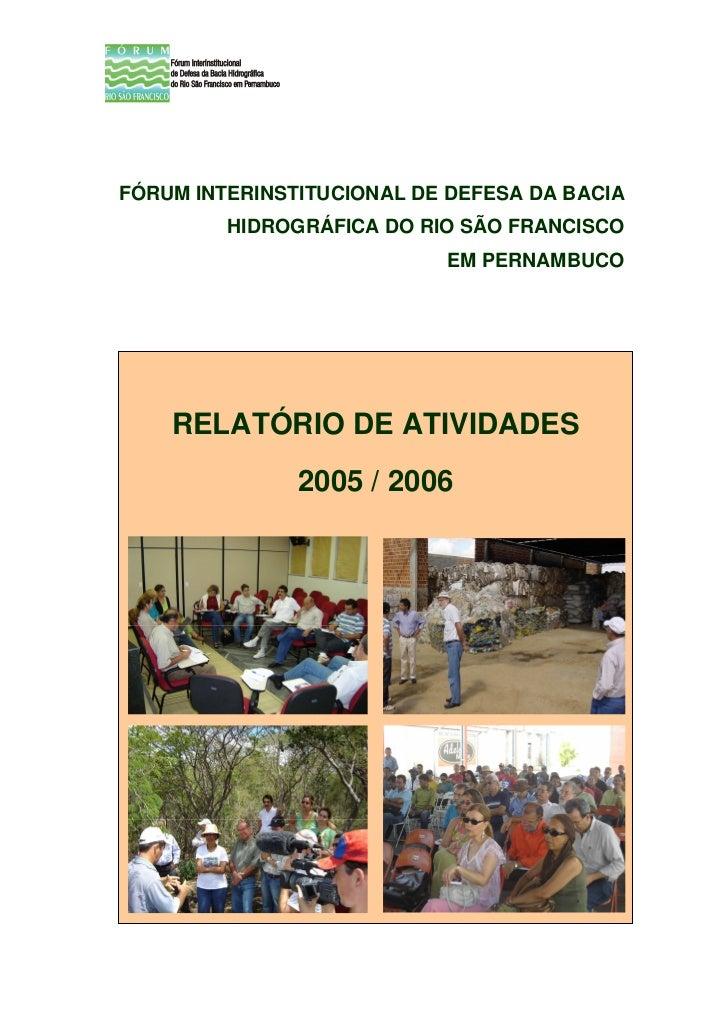 FÓRUM INTERINSTITUCIONAL DE DEFESA DA BACIA         HIDROGRÁFICA DO RIO SÃO FRANCISCO                           EM PERNAMB...