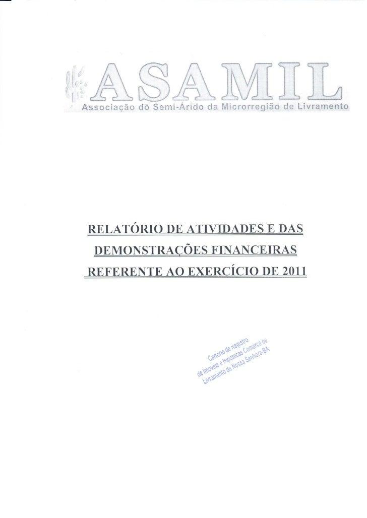 Relatório de atividades e das demonstrações financeiras referente a 2011