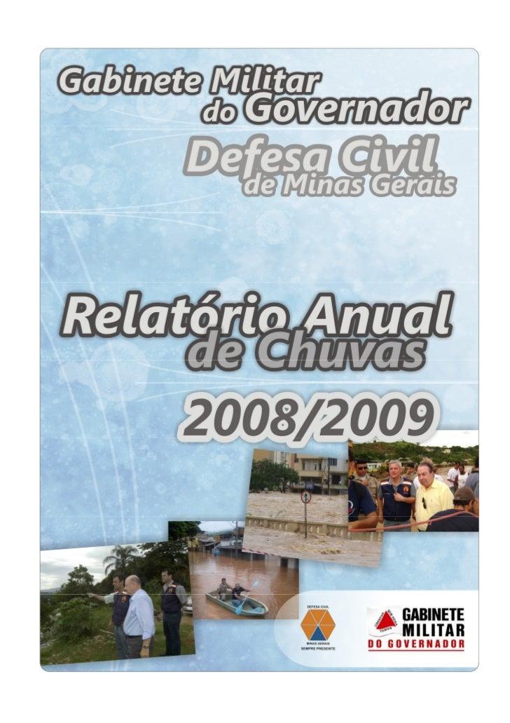 Defesa Civil de Minas Gerais – Relatório Anual de Chuvas 2008-2009.