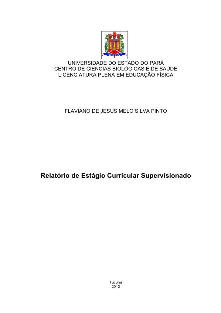 UNIVERSIDADE DO ESTADO DO PARÁ    CENTRO DE CIENCIAS BIOLÓGICAS E DE SAÚDE     LICENCIATURA PLENA EM EDUCAÇÃO FÍSICA      ...