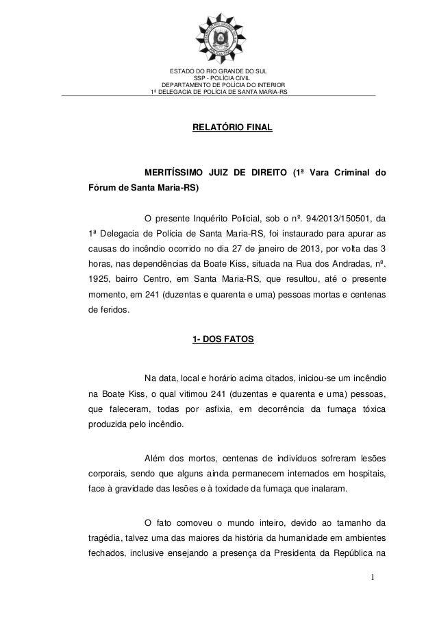 Relatório definitivo da polícia civil sobre o incêndio na boate kiss, em santa maria (rs)