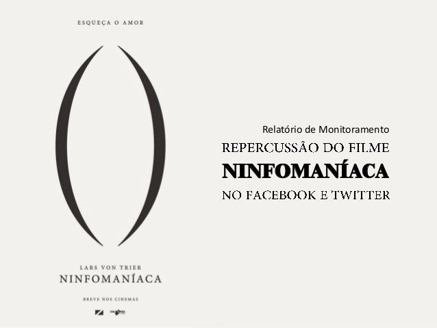 Relatório de Monitoramento  NINFOMANÍACA