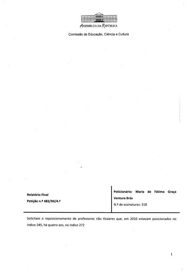 ASSEMBLEIA DA REPUBLICA  Comissão de Educação,  Ciência e Cultura  _ Peticionário:  Maria de Fátima Graça Relatorio Final ...