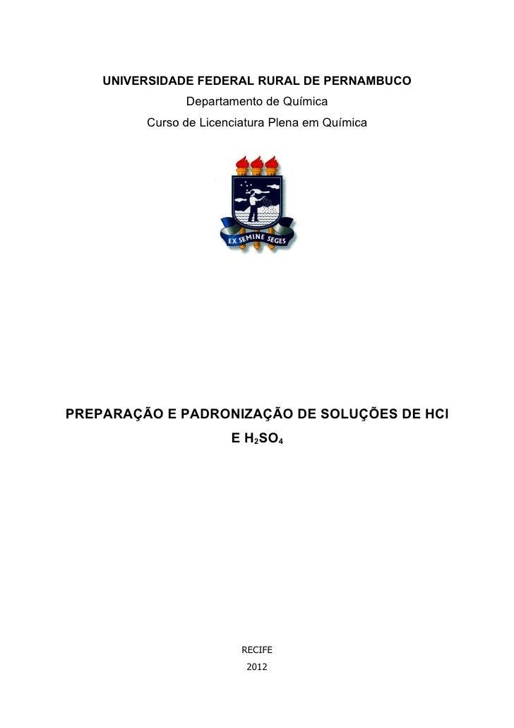 UNIVERSIDADE FEDERAL RURAL DE PERNAMBUCO               Departamento de Química         Curso de Licenciatura Plena em Quím...