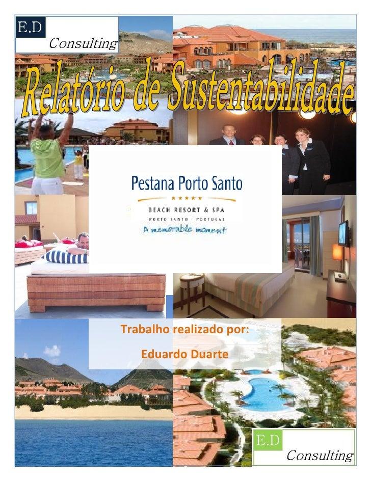 Relatório De Sustentabilidade Pestana Porto Santo EDconsulting