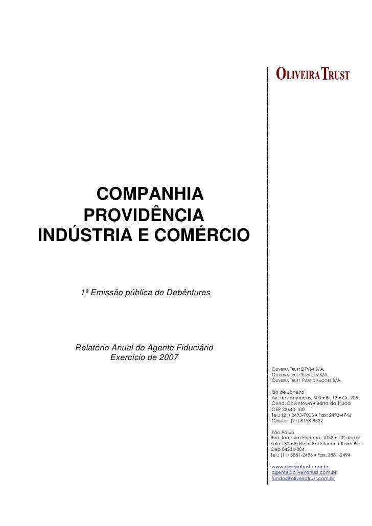 COMPANHIA     PROVIDÊNCIA INDÚSTRIA E COMÉRCIO       1ª Emissão pública de Debêntures        Relatório Anual do Agente Fid...