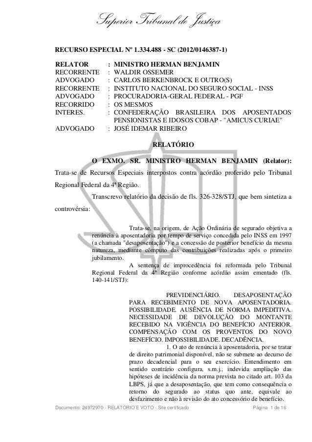 Superior Tribunal de JustiçaRECURSO ESPECIAL Nº 1.334.488 - SC (2012/0146387-1)RELATOR : MINISTRO HERMAN BENJAMINRECORRENT...