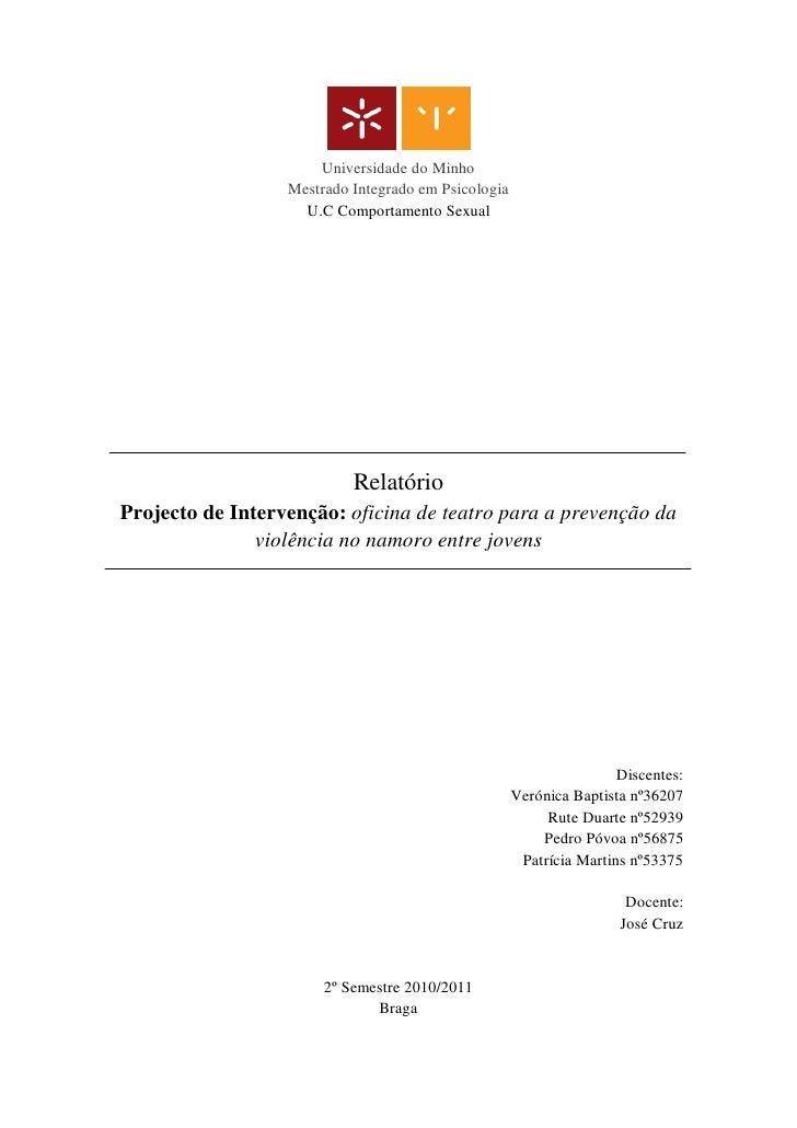 Universidade do Minho                  Mestrado Integrado em Psicologia                    U.C Comportamento Sexual       ...