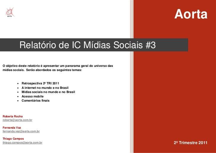 Relatório Mídias Sociais - 2º trimestre 2011