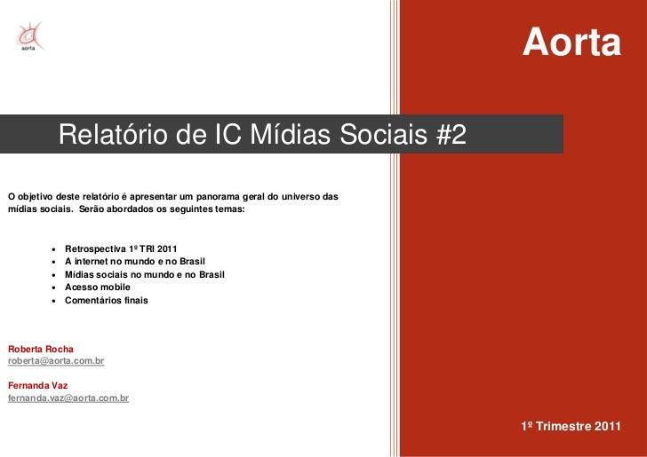 Relatório Mídias Sociais - 1º trimestre 2011