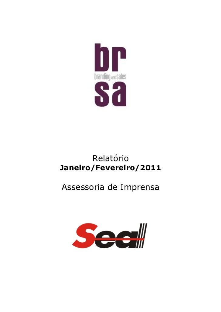RelatórioJaneiro/Fevereiro/2011Assessoria de Imprensa