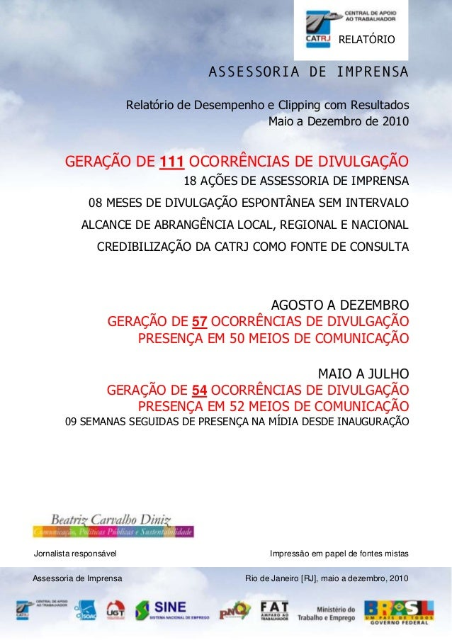 RELATÓRIO  ASSESSORIA DE IMPRENSA Relatório de Desempenho e Clipping com Resultados Maio a Dezembro de 2010  GERAÇÃO DE 11...