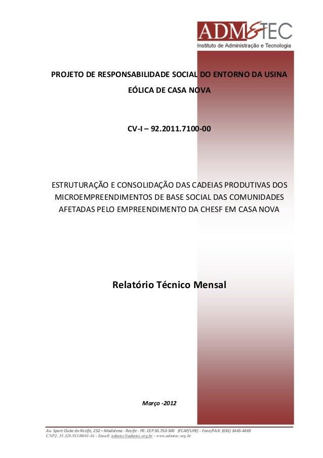 PROJETO DE RESPONSABILIDADE SOCIAL DO ENTORNO DA USINA EÓLICA DE CASA NOVA  CV-I – 92.2011.7100-00  ESTRUTURAÇÃO E CONSOLI...