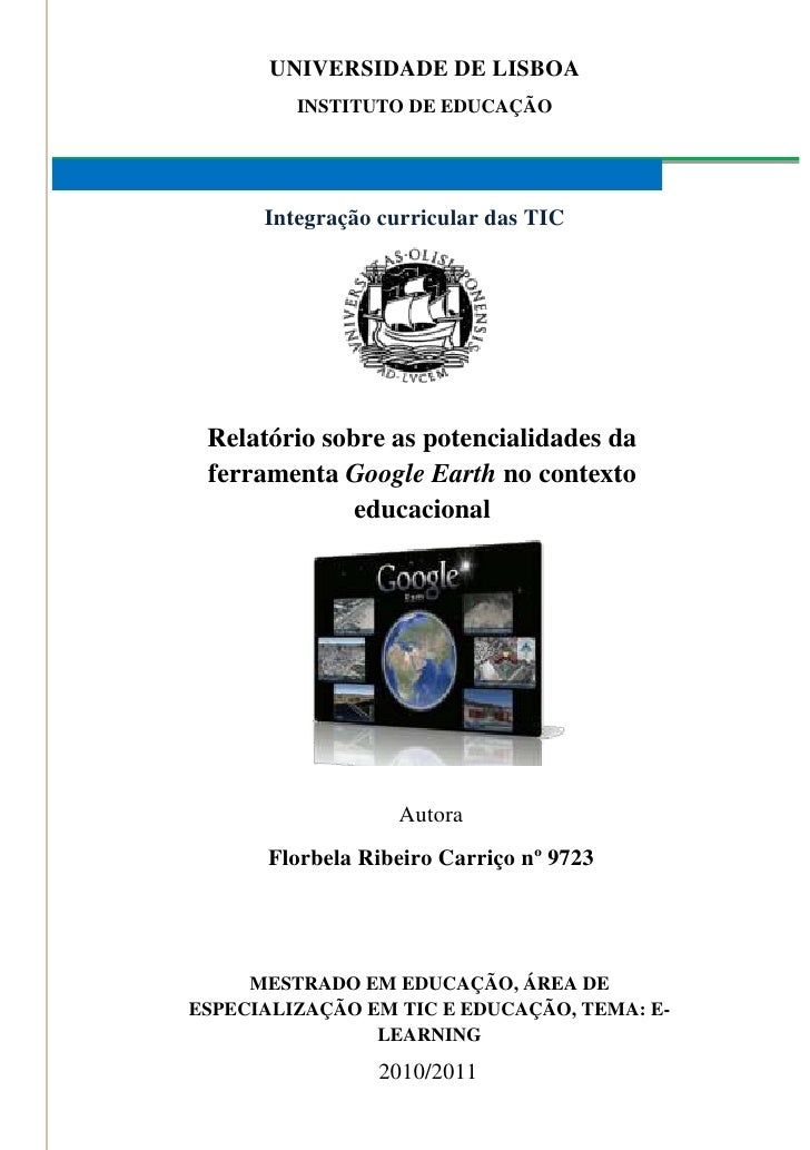 Universidade de LisboaInstituto de educaçãoIntegração curricular das TIC<br />Relatório sobre as potencialidades da ferram...