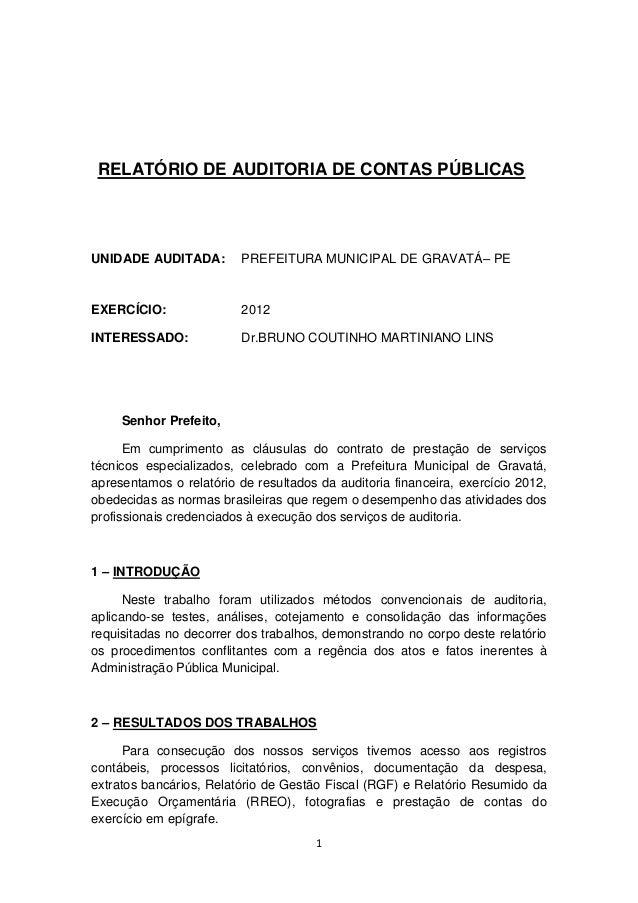 1 RELATÓRIO DE AUDITORIA DE CONTAS PÚBLICAS UNIDADE AUDITADA: PREFEITURA MUNICIPAL DE GRAVATÁ– PE EXERCÍCIO: 2012 INTERESS...