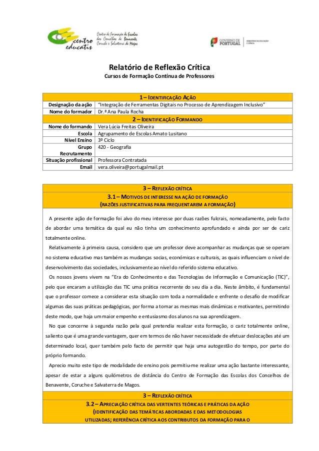 """Relatório de Reflexão Crítica Cursos de Formação Contínua de Professores 1 – IDENTIFICAÇÃO AÇÃO Designação da ação """"Integr..."""