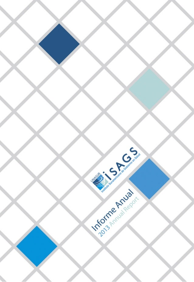 ISAGS: Informe Anual / Annual Report 2013