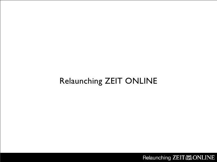 Relaunching ZEIT ONLINE