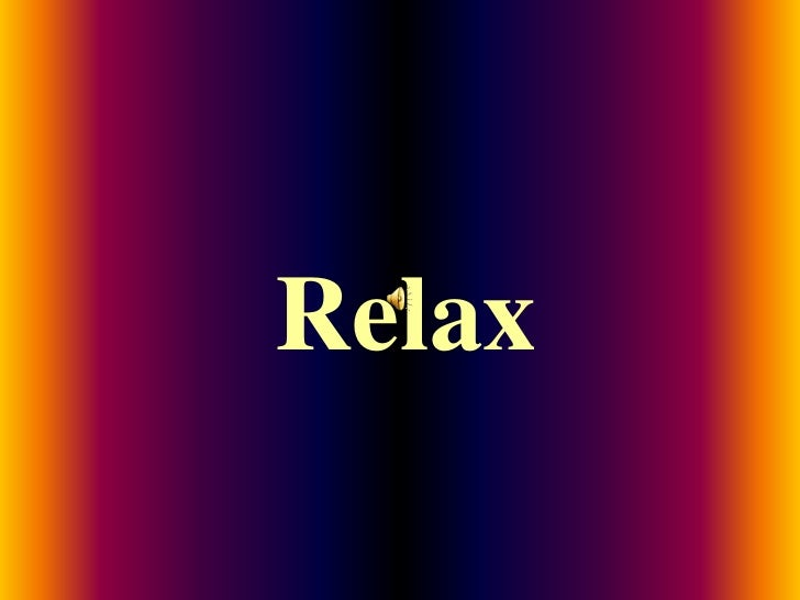Relax<br />