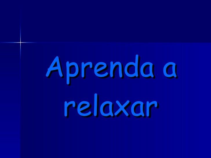 Relaxe