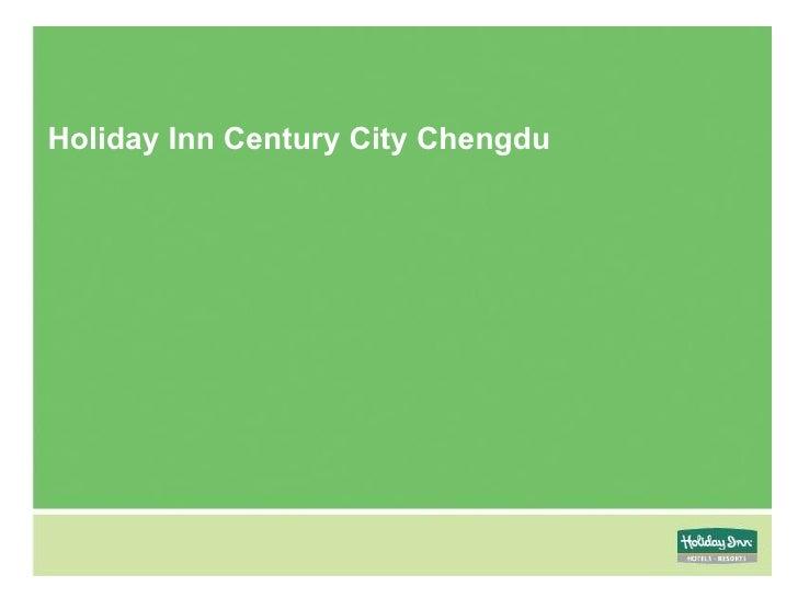 Holiday Inn Century City Chengdu