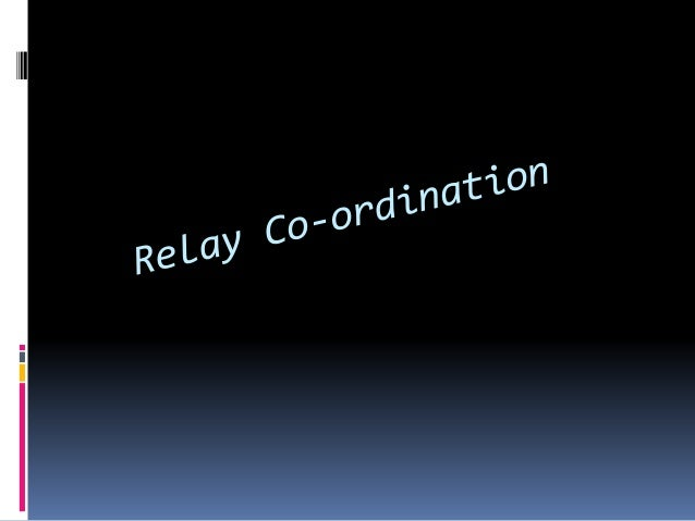 Relay coordination