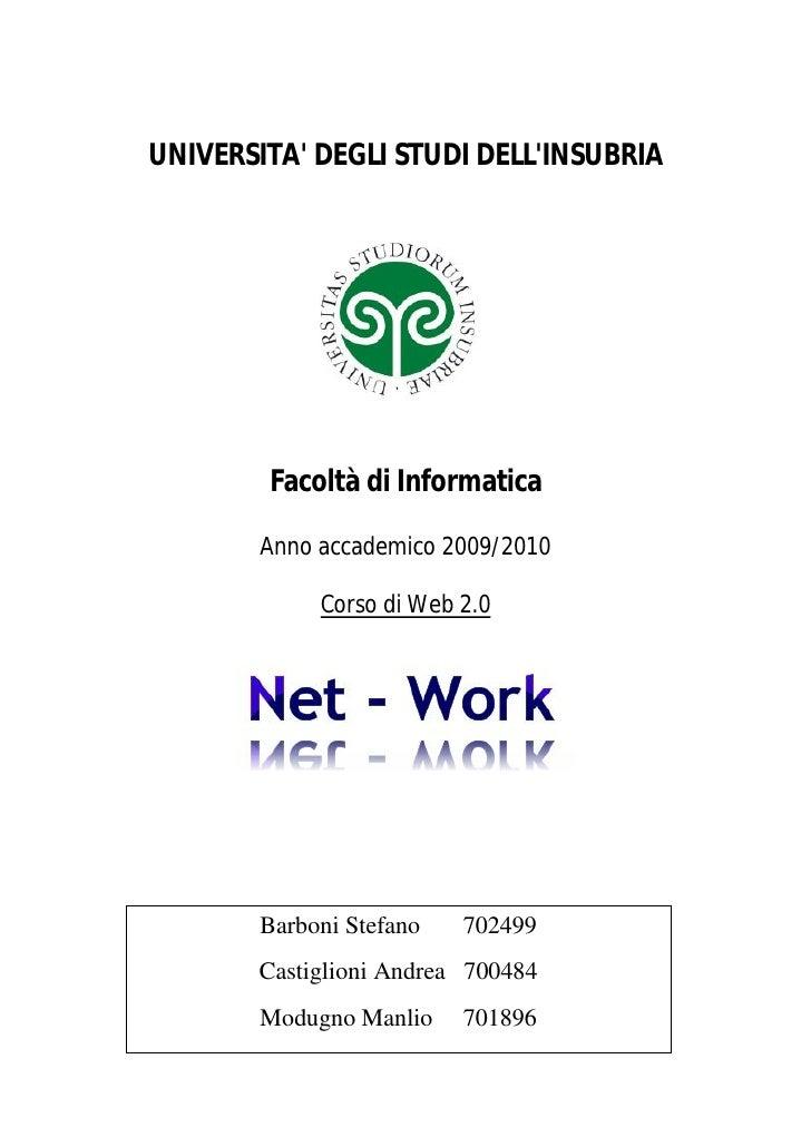 UNIVERSITA' DEGLI STUDI DELL'INSUBRIA             Facoltà di Informatica          Anno accademico 2009/2010               ...