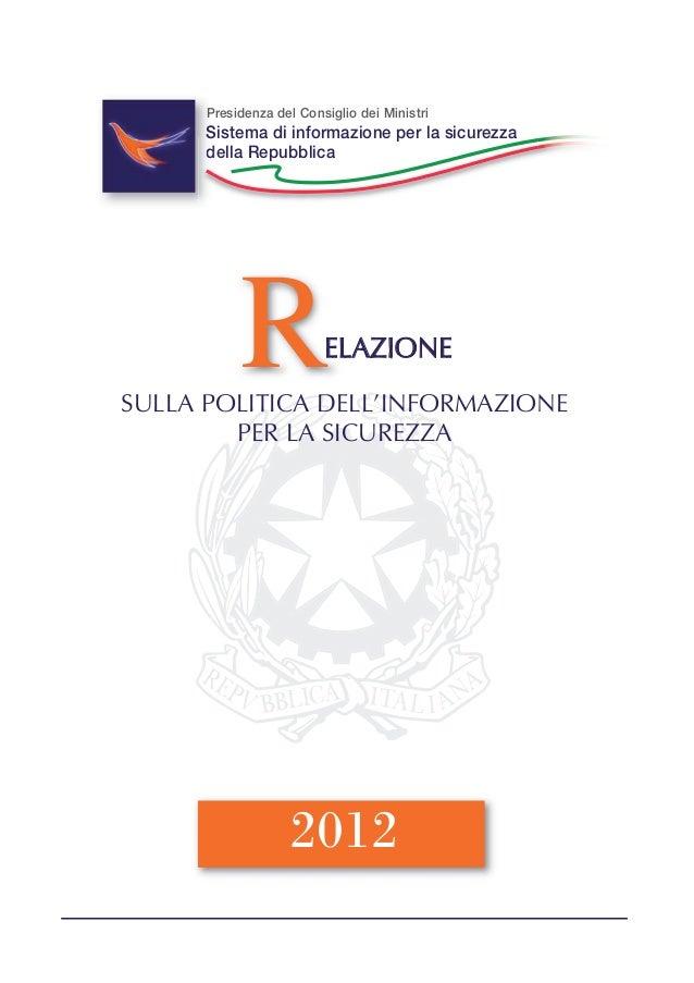 RELAZIONE SULLA POLITICA DELL'INFORMAZIONE PER LA SICUREZZA 2012