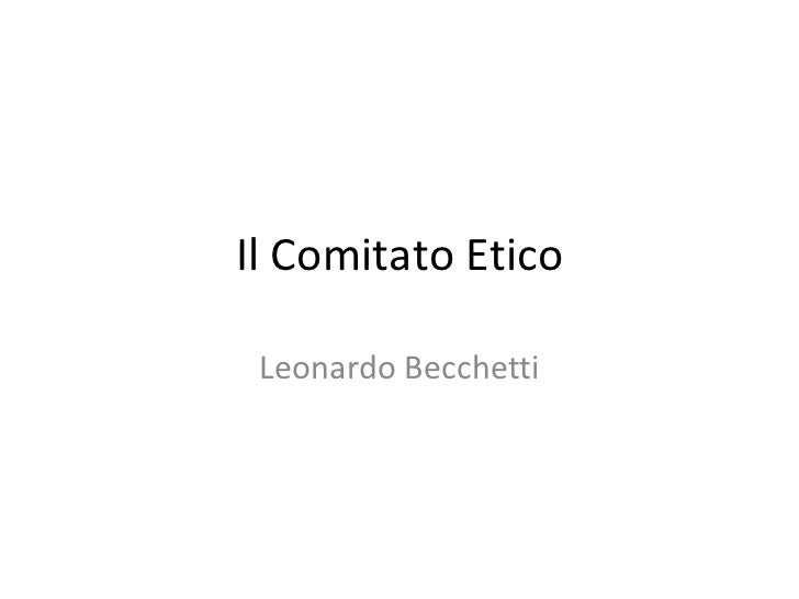 Il Comitato Etico Leonardo Becchetti