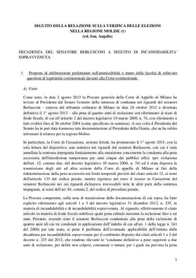 1 SEGUITO DELLA RELAZIONE SULLA VERIFICA DELLE ELEZIONI NELLA REGIONE MOLISE (1) (rel. Sen. Augello) DECADENZA DEL SENATOR...