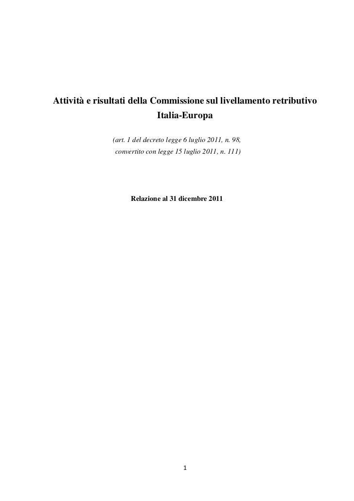 Attività e risultati della Commissione sul livellamento retributivo                               Italia-Europa           ...