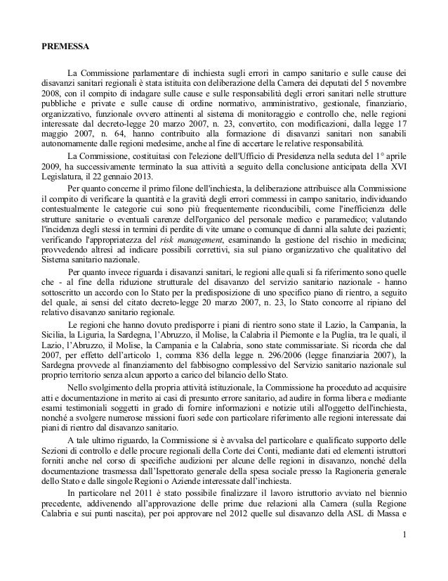 PREMESSA         La Commissione parlamentare di inchiesta sugli errori in campo sanitario e sulle cause deidisavanzi sanit...