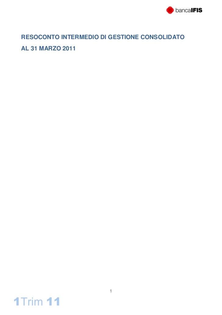 Resoconto intermedio di gestione consolidato al 31 marzo 2011