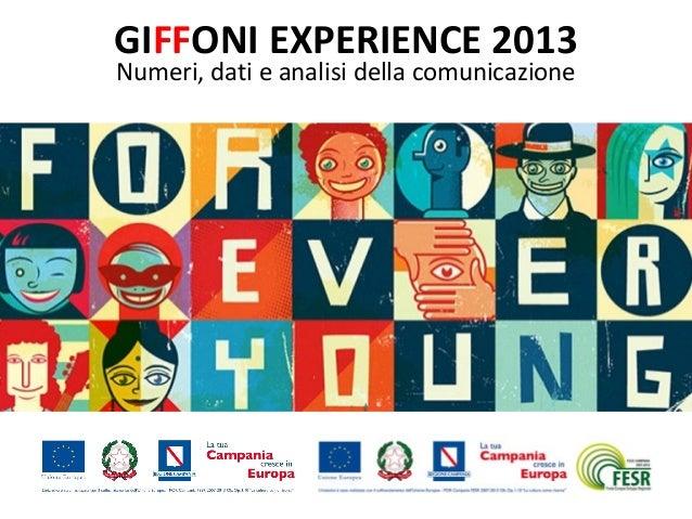GIFFONI EXPERIENCE 2013 Numeri, dati e analisi della comunicazione