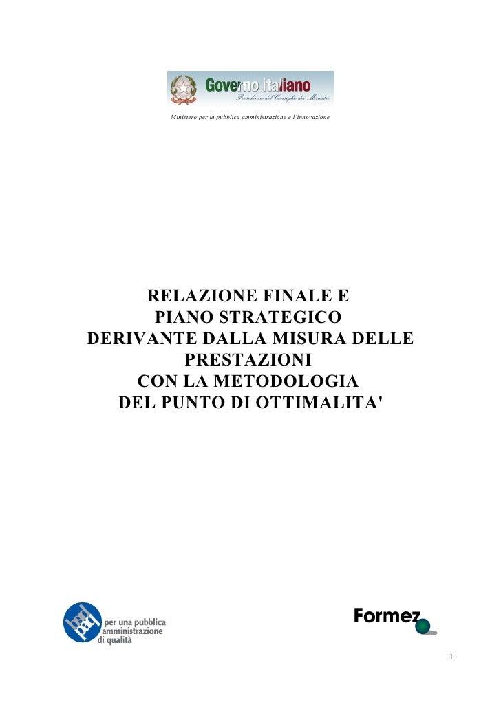 Ministero per la pubblica amministrazione e l'innovazione          RELAZIONE FINALE E       PIANO STRATEGICO DERIVANTE DAL...
