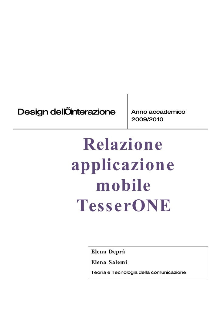 Design dell'interazione          Anno accademico                                  2009/2010                  Relazione    ...