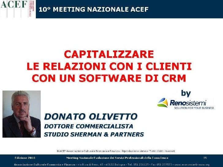 10° Meeting Nazionale Acef, 30 Settembre 2010 Evoluzione dei Servizi professionali della Consulenza             TESTIMONIA...