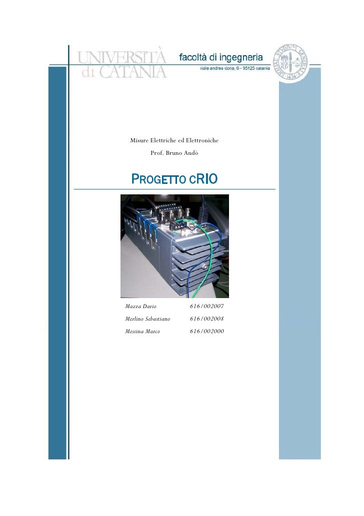 Misure Elettriche ed Elettroniche           Prof. Bruno Andò     PROGETTO CRIO     Mazza Dario             616/002007 Merl...