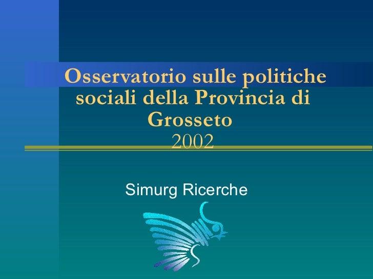 Relazione Simurg - Osservatorio delle politiche sociali della Provincia di Grosseto