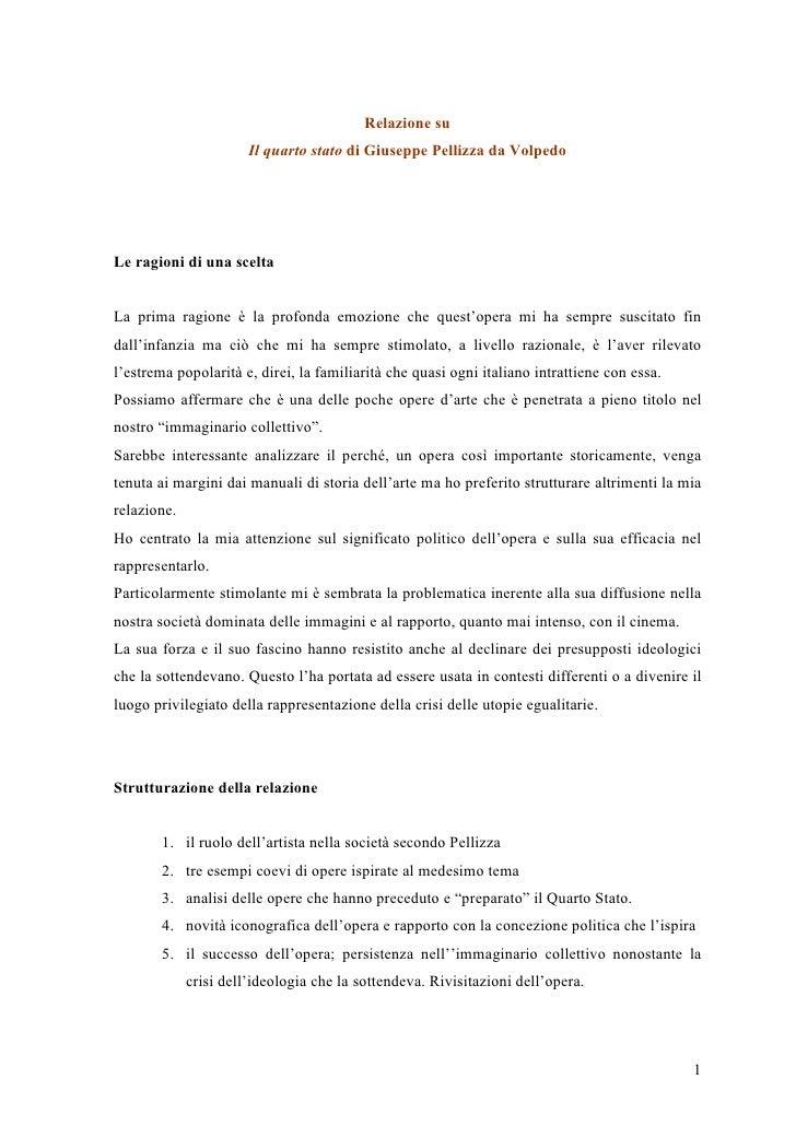 Relazione su                        Il quarto stato di Giuseppe Pellizza da Volpedo     Le ragioni di una scelta   La prim...