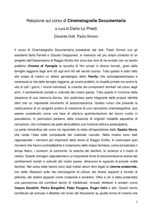 Relazione sul corso di Cinematografia Documentaria                                a cura di Dario Lo Presti               ...