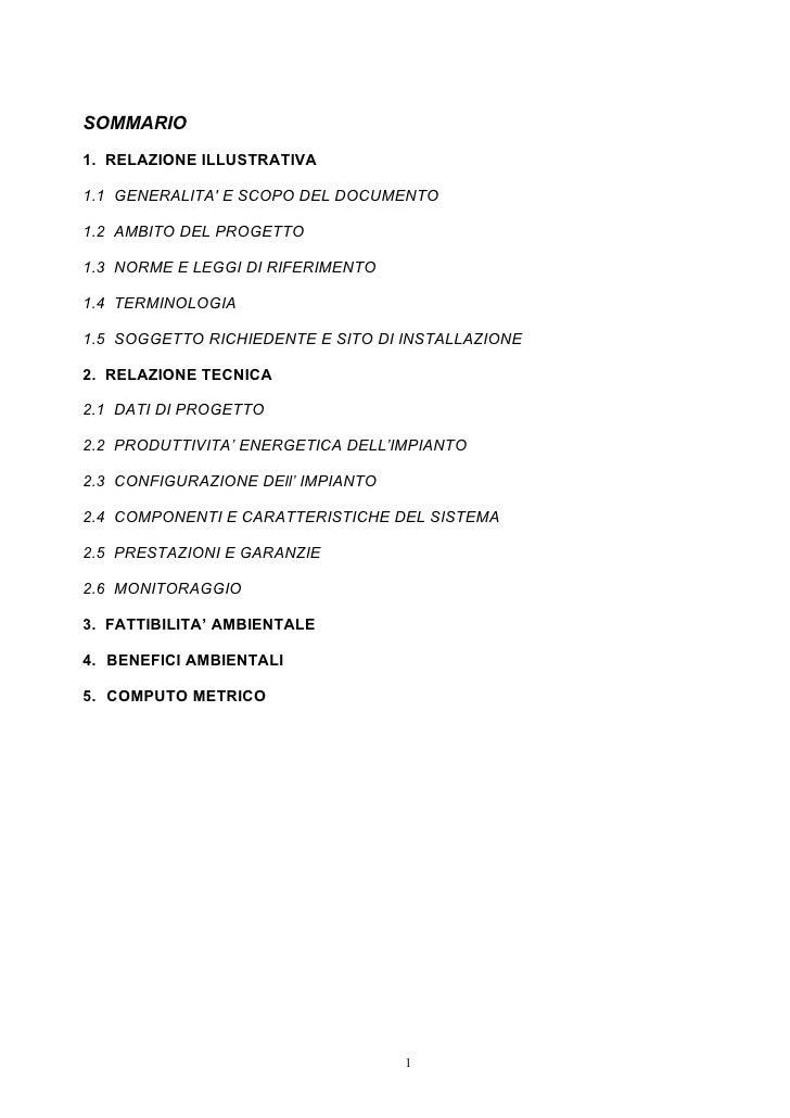 SOMMARIO 1. RELAZIONE ILLUSTRATIVA  1.1 GENERALITA' E SCOPO DEL DOCUMENTO  1.2 AMBITO DEL PROGETTO  1.3 NORME E LEGGI DI R...